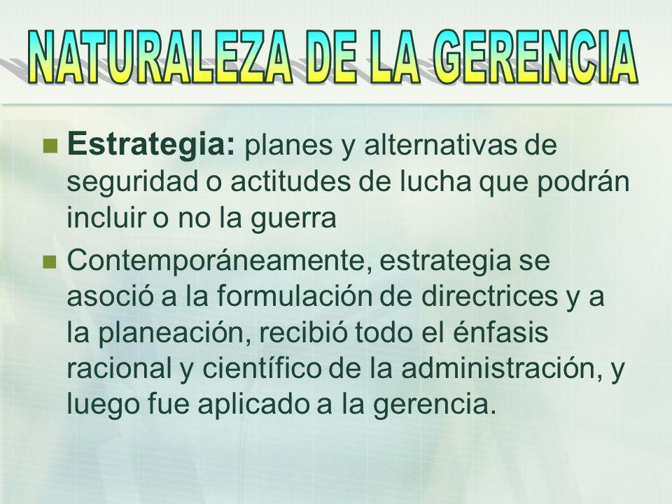 NATURALEZA DE LA GERENCIA