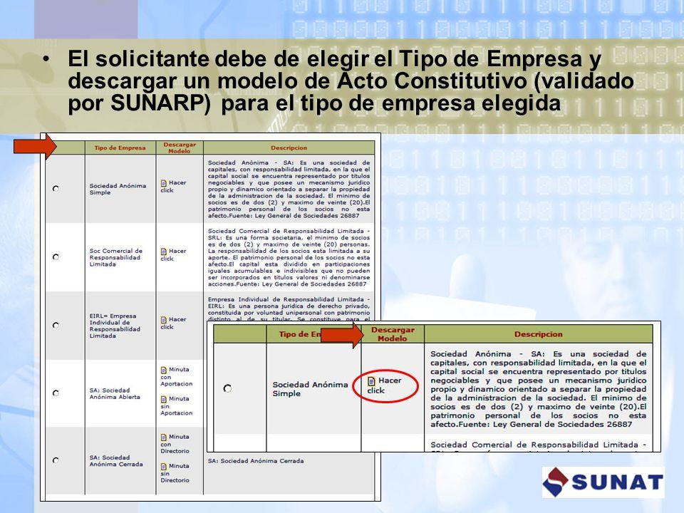 El solicitante debe de elegir el Tipo de Empresa y descargar un modelo de Acto Constitutivo (validado por SUNARP) para el tipo de empresa elegida
