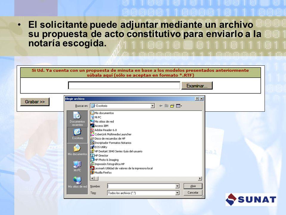 El solicitante puede adjuntar mediante un archivo su propuesta de acto constitutivo para enviarlo a la notaría escogida.