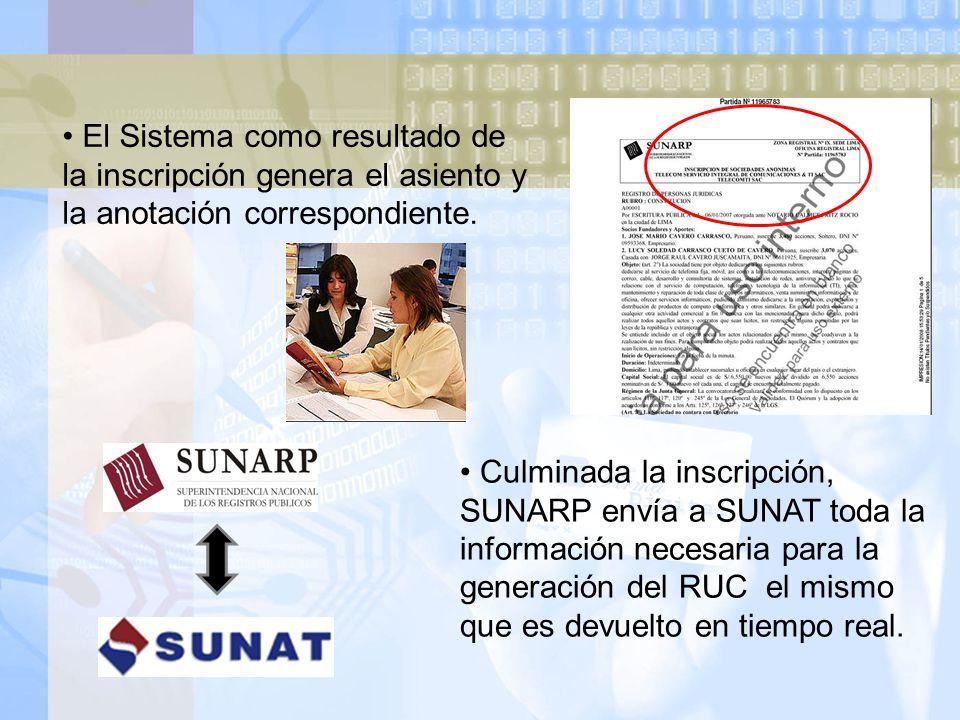 El Sistema como resultado de la inscripción genera el asiento y la anotación correspondiente.