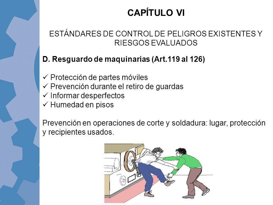 ESTÁNDARES DE CONTROL DE PELIGROS EXISTENTES Y RIESGOS EVALUADOS