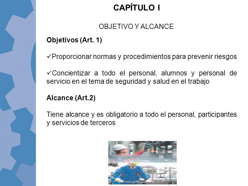 CAPÍTULO I OBJETIVO Y ALCANCE Objetivos (Art. 1)