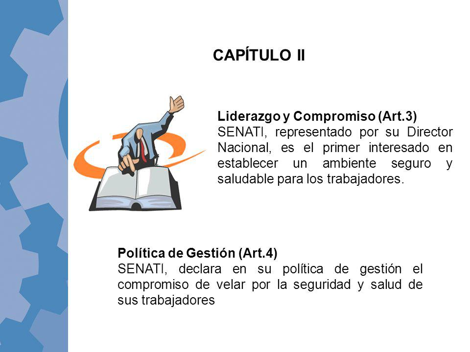 CAPÍTULO II Liderazgo y Compromiso (Art.3)