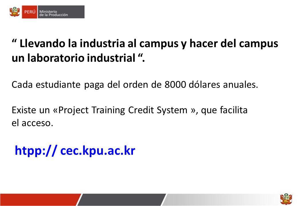 Llevando la industria al campus y hacer del campus un laboratorio industrial .