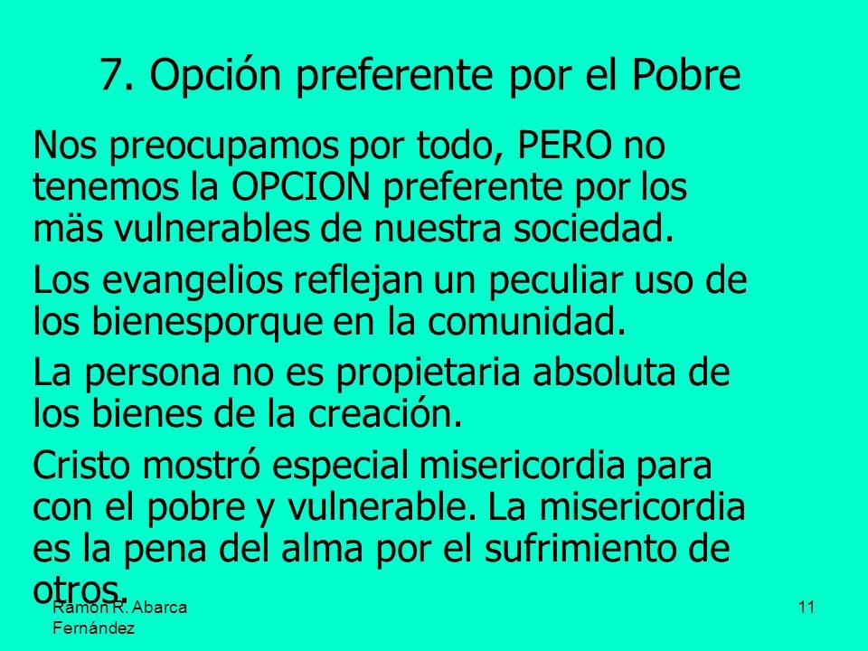7. Opción preferente por el Pobre