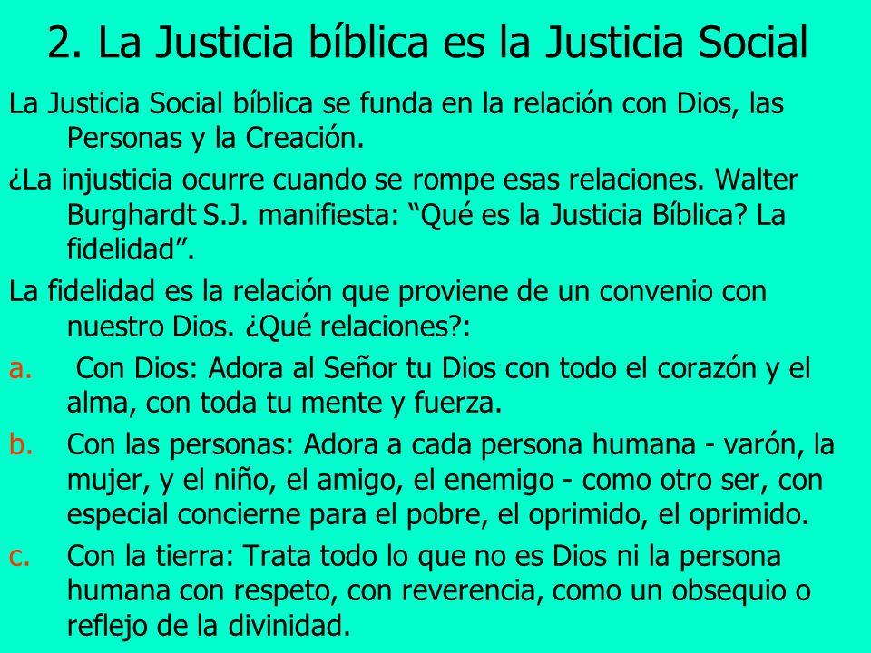 2. La Justicia bíblica es la Justicia Social