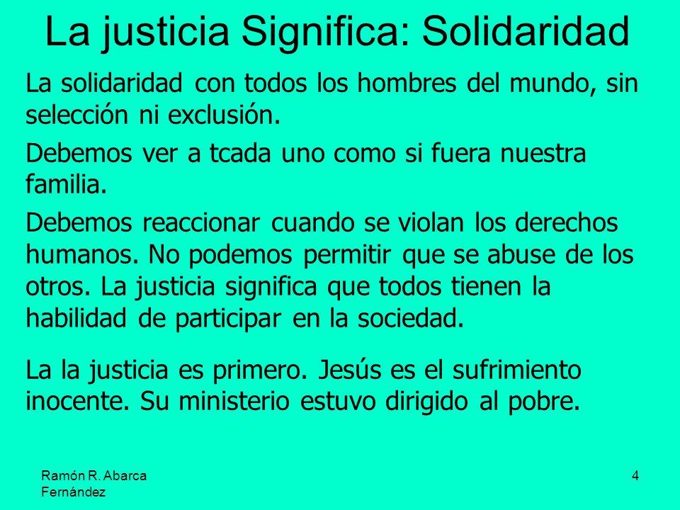 La justicia Significa: Solidaridad