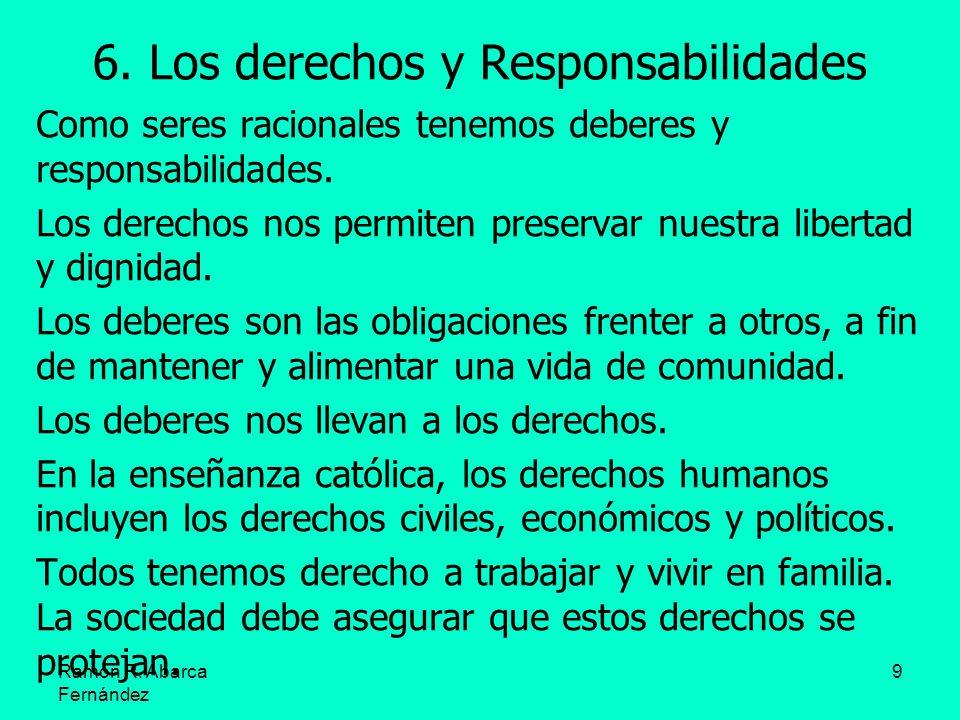 6. Los derechos y Responsabilidades