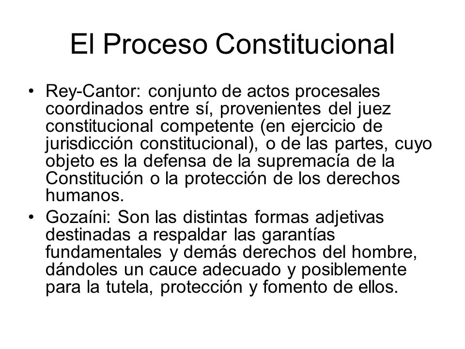 El Proceso Constitucional
