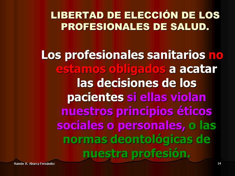 LIBERTAD DE ELECCIÓN DE LOS PROFESIONALES DE SALUD.
