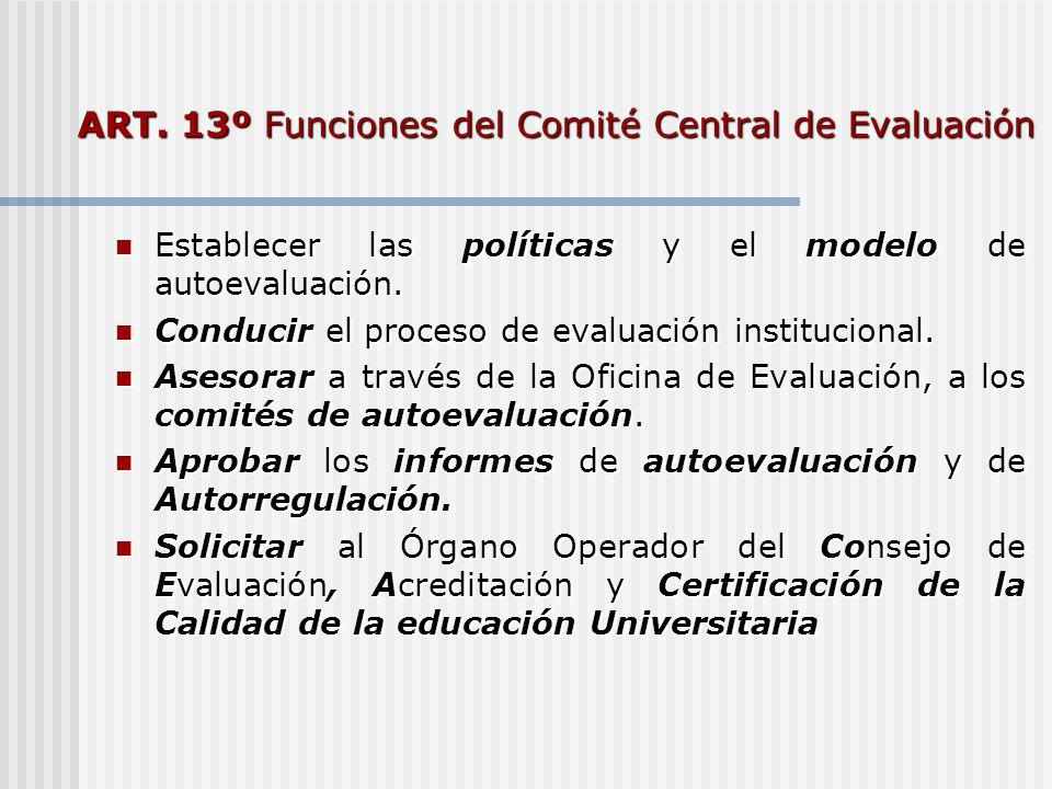 ART. 13º Funciones del Comité Central de Evaluación