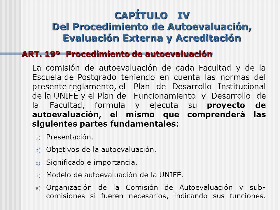 CAPÍTULO IV Del Procedimiento de Autoevaluación, Evaluación Externa y Acreditación