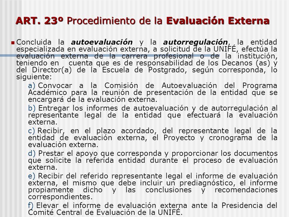 ART. 23º Procedimiento de la Evaluación Externa