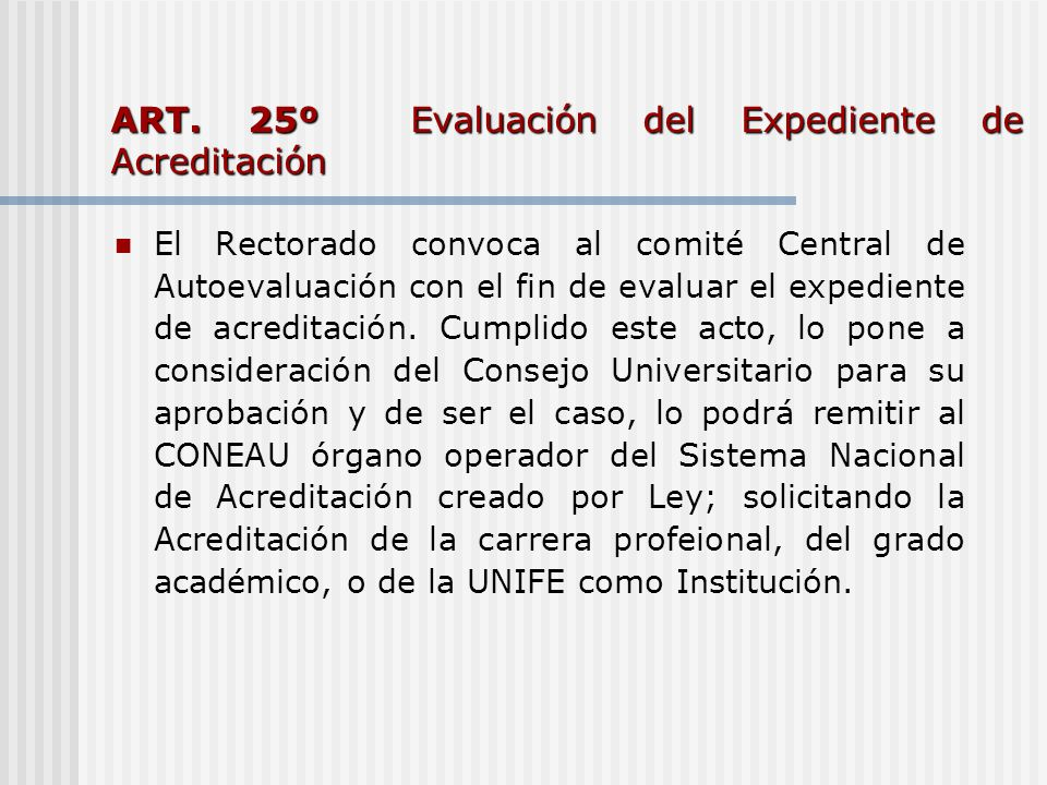 ART. 25º Evaluación del Expediente de Acreditación