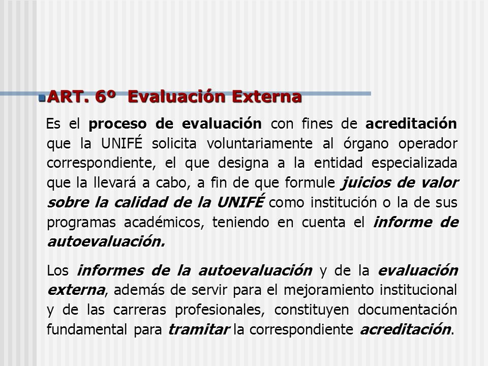 ART. 6º Evaluación Externa