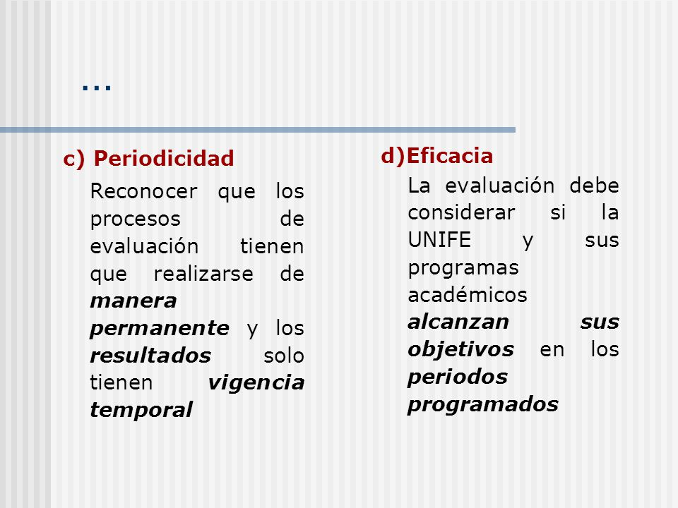 … c) Periodicidad.