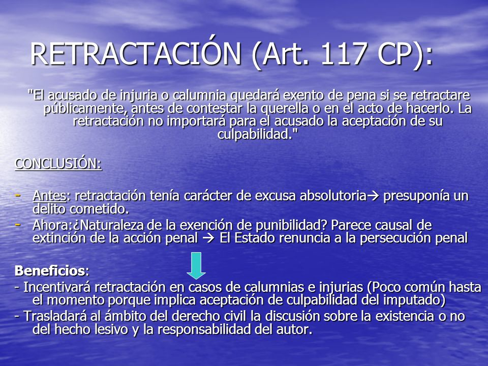 RETRACTACIÓN (Art. 117 CP):