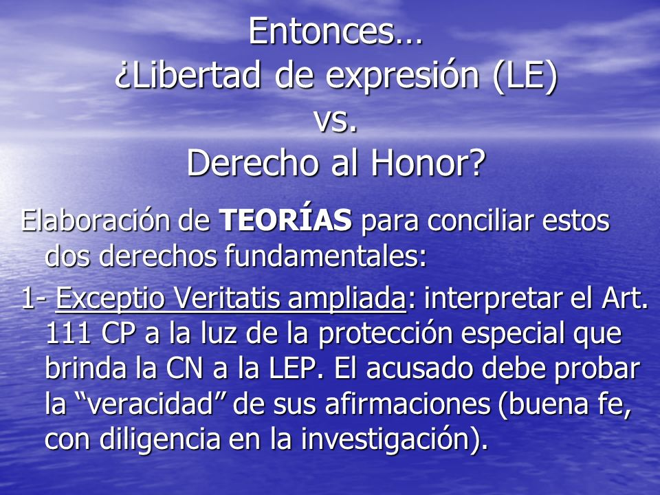 Entonces… ¿Libertad de expresión (LE) vs. Derecho al Honor
