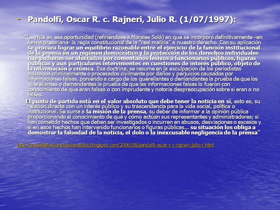 Pandolfi, Oscar R. c. Rajneri, Julio R. (1/07/1997):