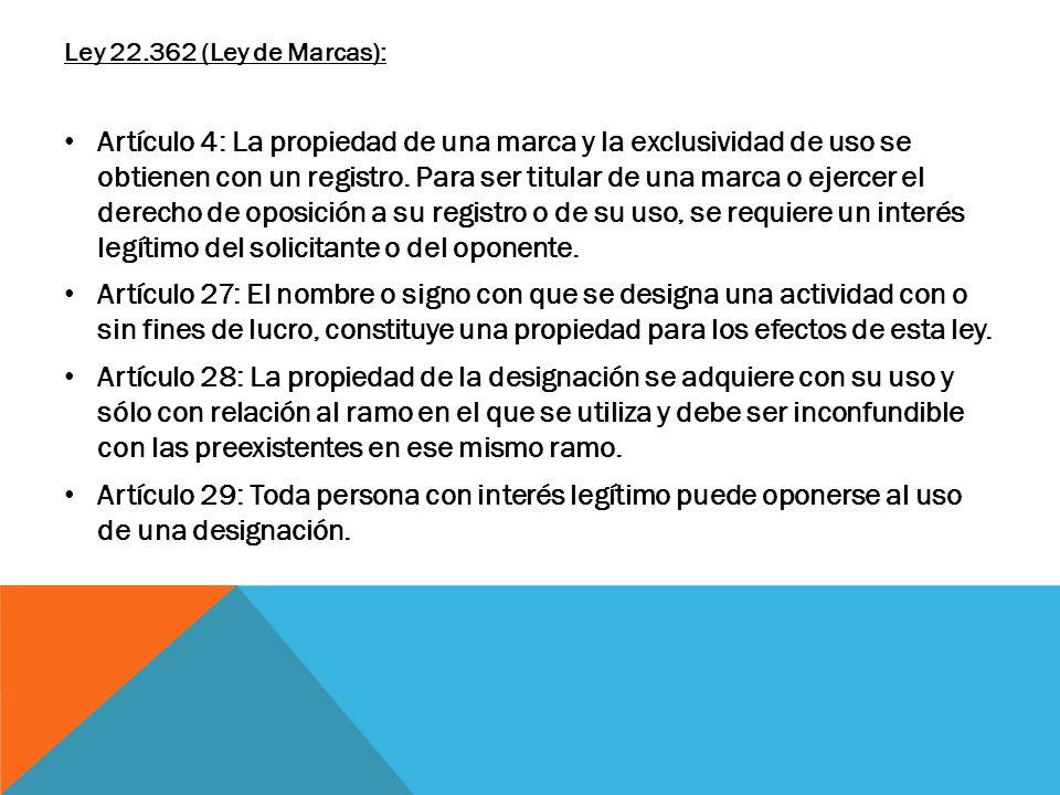 Ley 22.362 (Ley de Marcas):