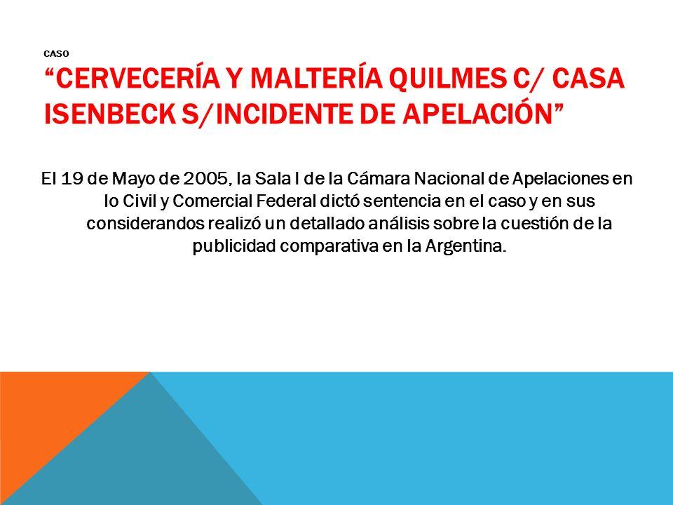 Caso Cervecería y Maltería Quilmes c/ CASA Isenbeck s/incidente de apelación