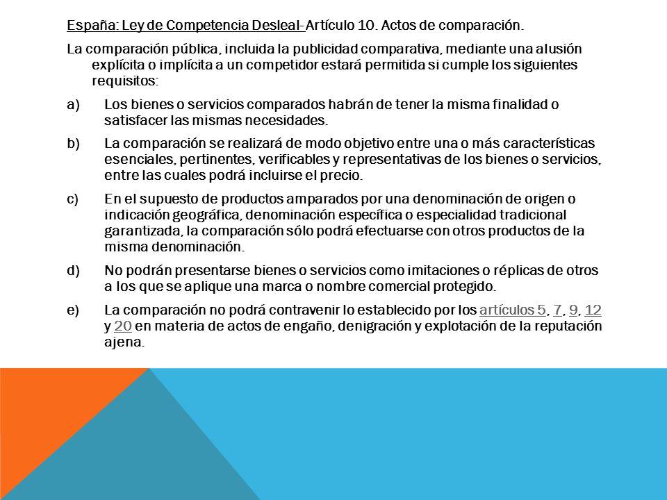España: Ley de Competencia Desleal- Artículo 10. Actos de comparación.