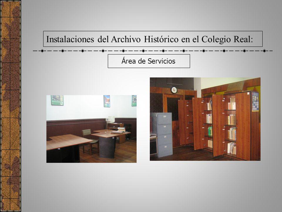 Instalaciones del Archivo Histórico en el Colegio Real: