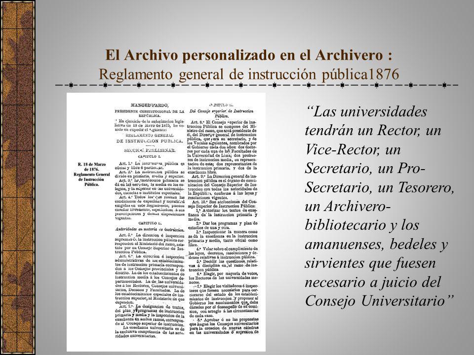 El Archivo personalizado en el Archivero : Reglamento general de instrucción pública1876