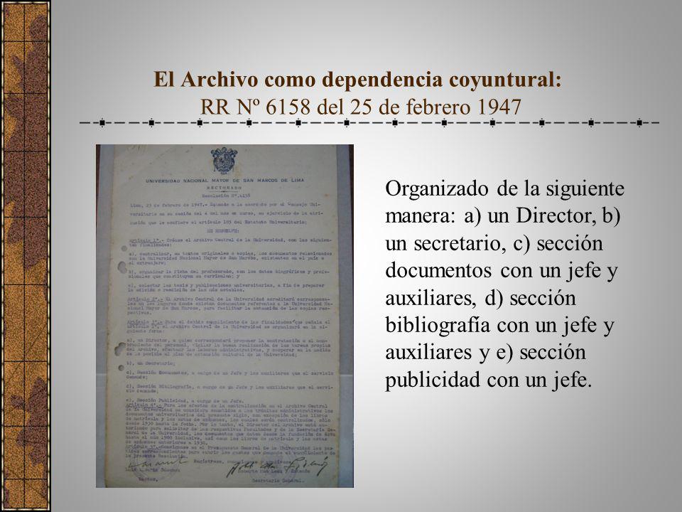 El Archivo como dependencia coyuntural: RR Nº 6158 del 25 de febrero 1947