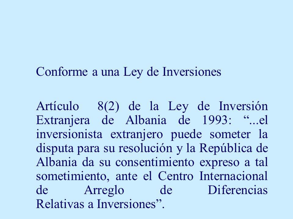 Conforme a una Ley de Inversiones