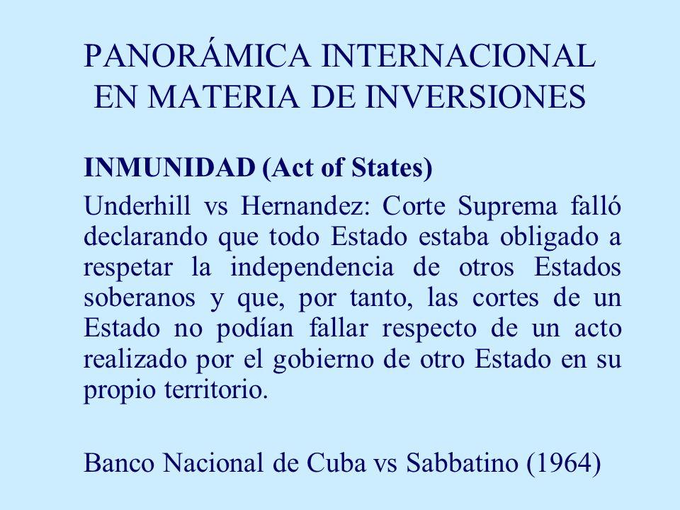 PANORÁMICA INTERNACIONAL EN MATERIA DE INVERSIONES