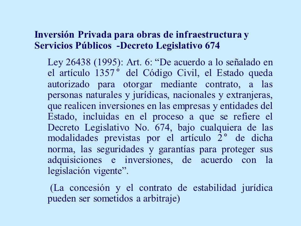 Inversión Privada para obras de infraestructura y Servicios Públicos -Decreto Legislativo 674