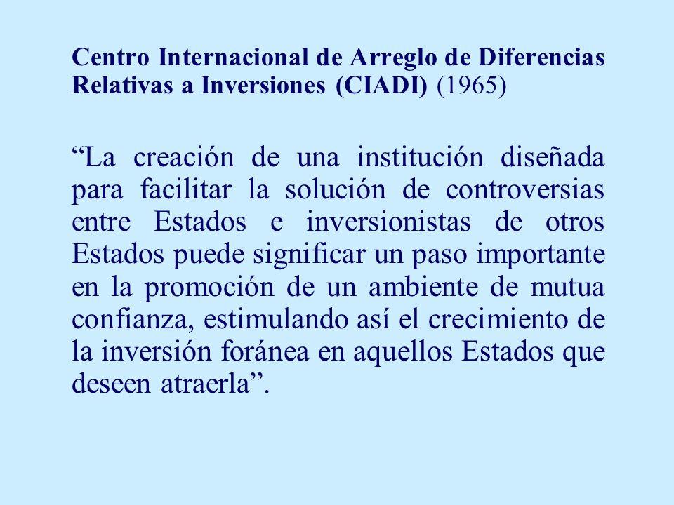 Centro Internacional de Arreglo de Diferencias Relativas a Inversiones (CIADI) (1965)