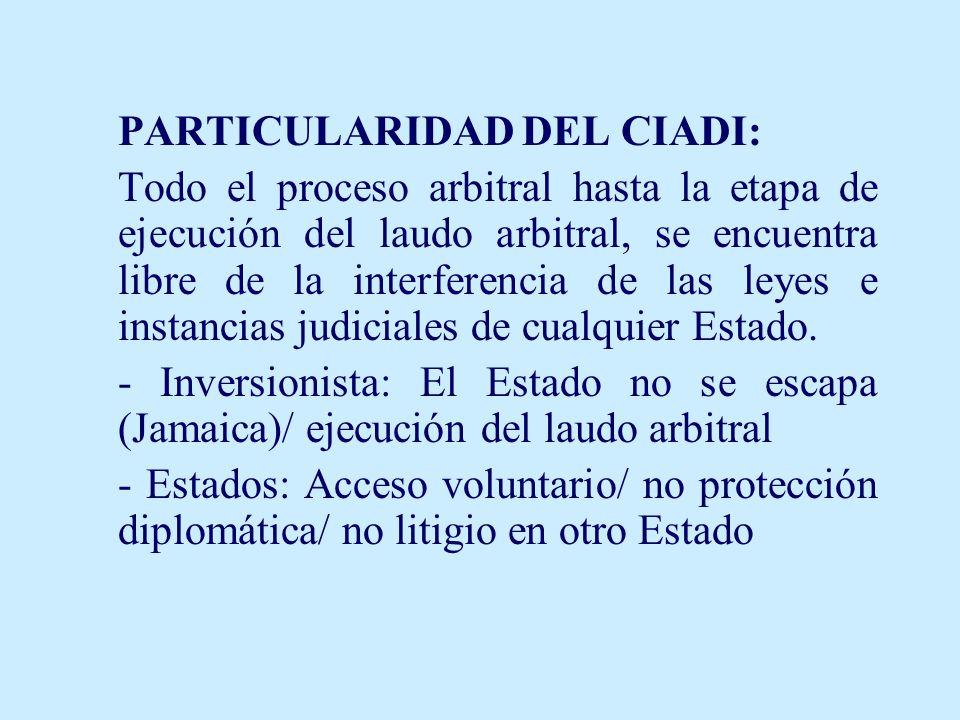 PARTICULARIDAD DEL CIADI: