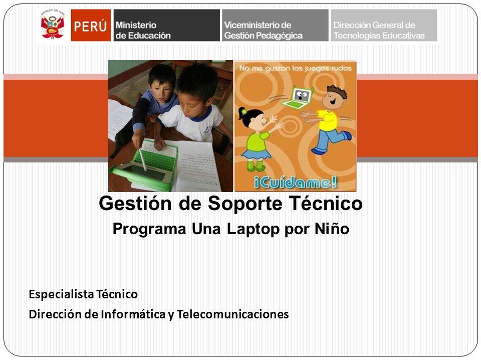 Gestión de Soporte Técnico Programa Una Laptop por Niño
