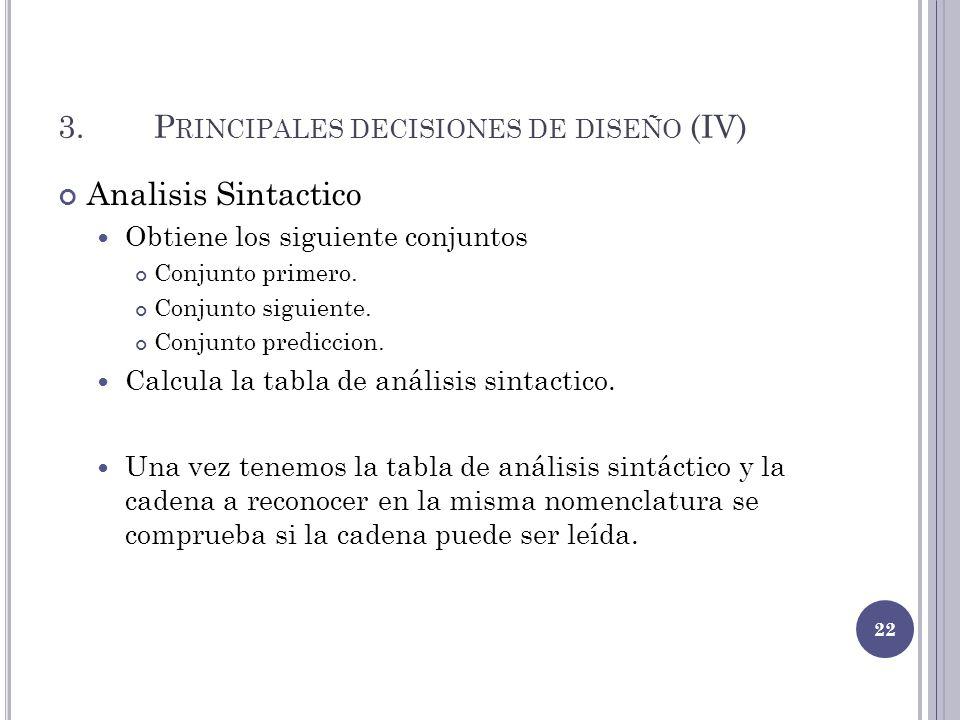 3. Principales decisiones de diseño (IV)