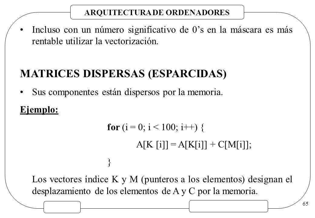 MATRICES DISPERSAS (ESPARCIDAS)