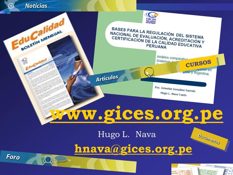 CURSOS www.gices.org.pe Hugo L. Nava hnava@gices.org.pe