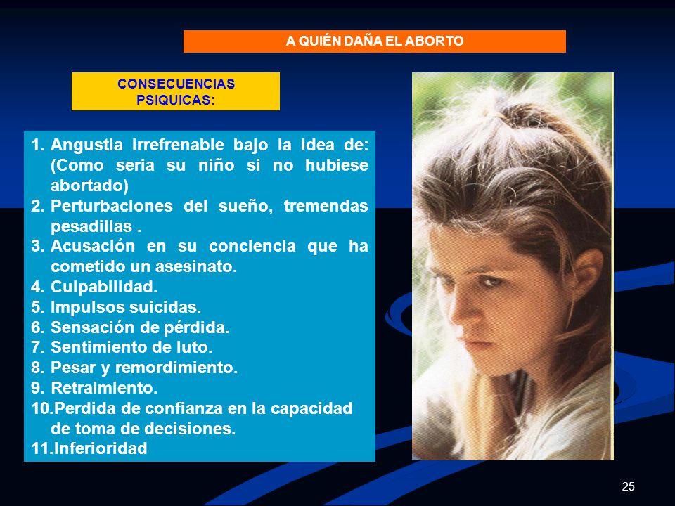 CONSECUENCIAS PSIQUICAS: