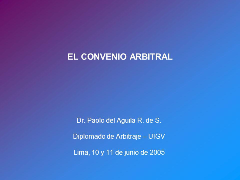 EL CONVENIO ARBITRAL Dr. Paolo del Aguila R. de S.
