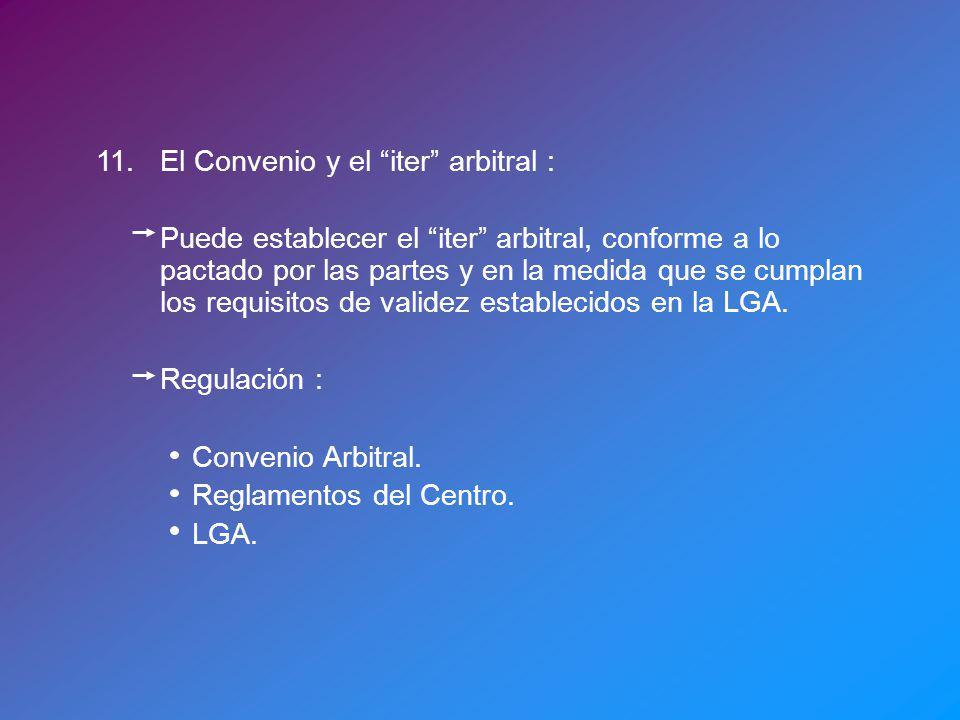11. El Convenio y el iter arbitral :