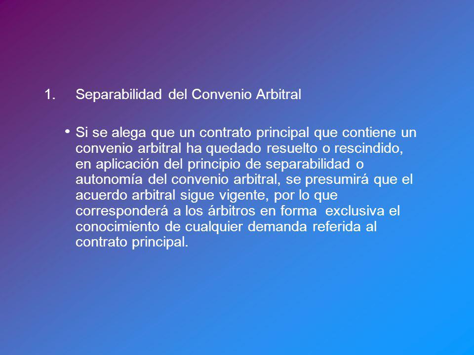 1. Separabilidad del Convenio Arbitral