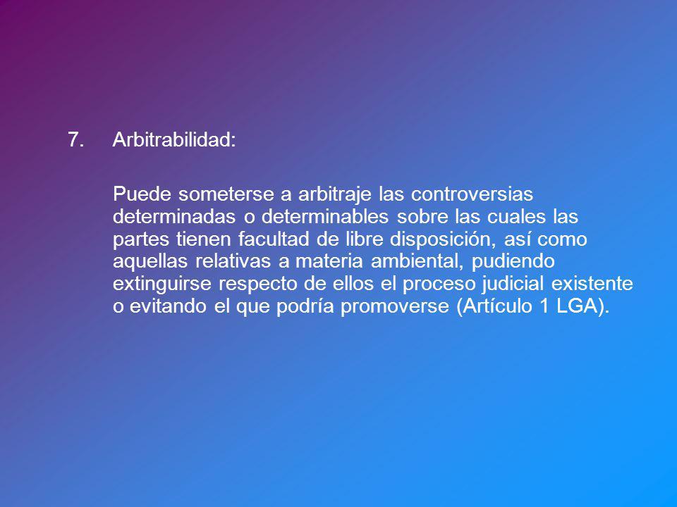 7. Arbitrabilidad: