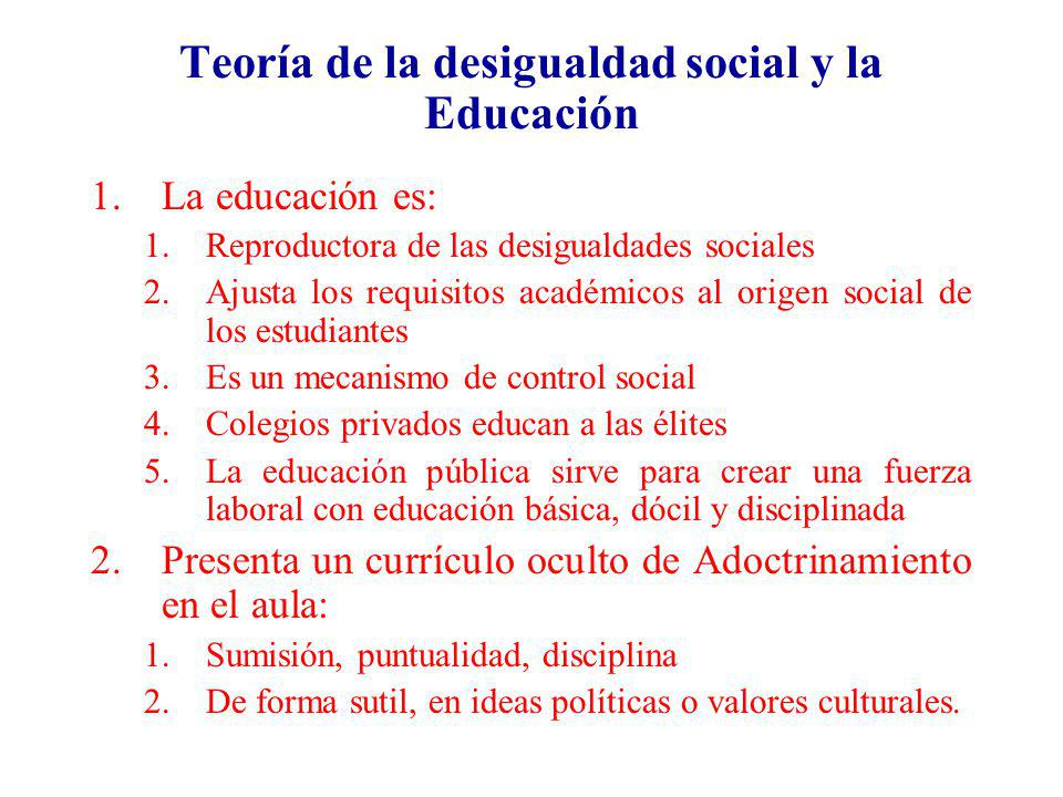 Teoría de la desigualdad social y la Educación