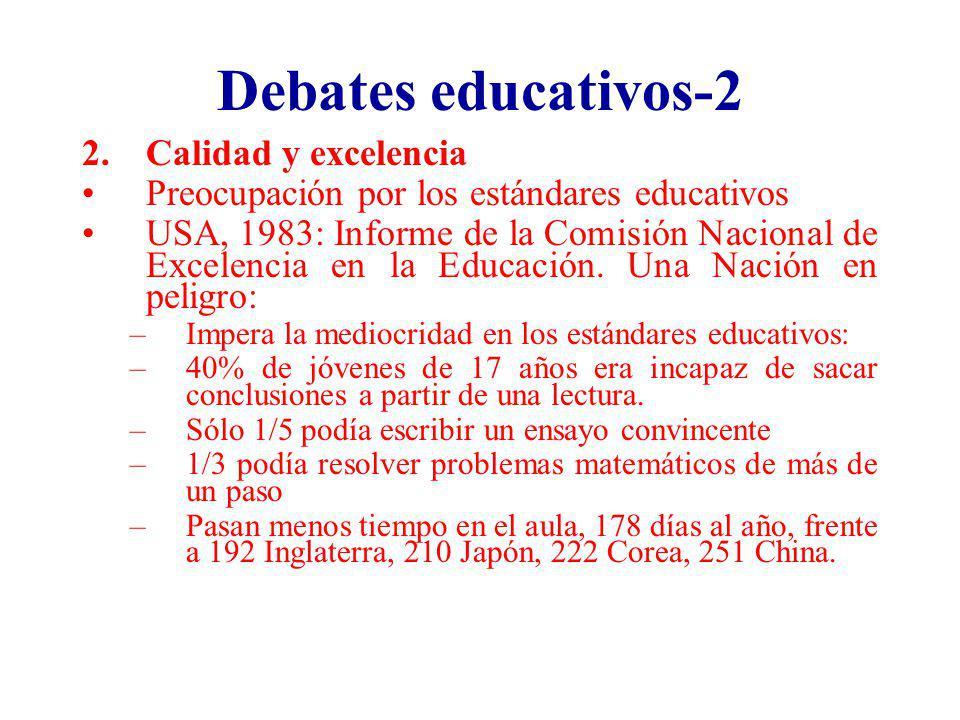 Debates educativos-2 Calidad y excelencia