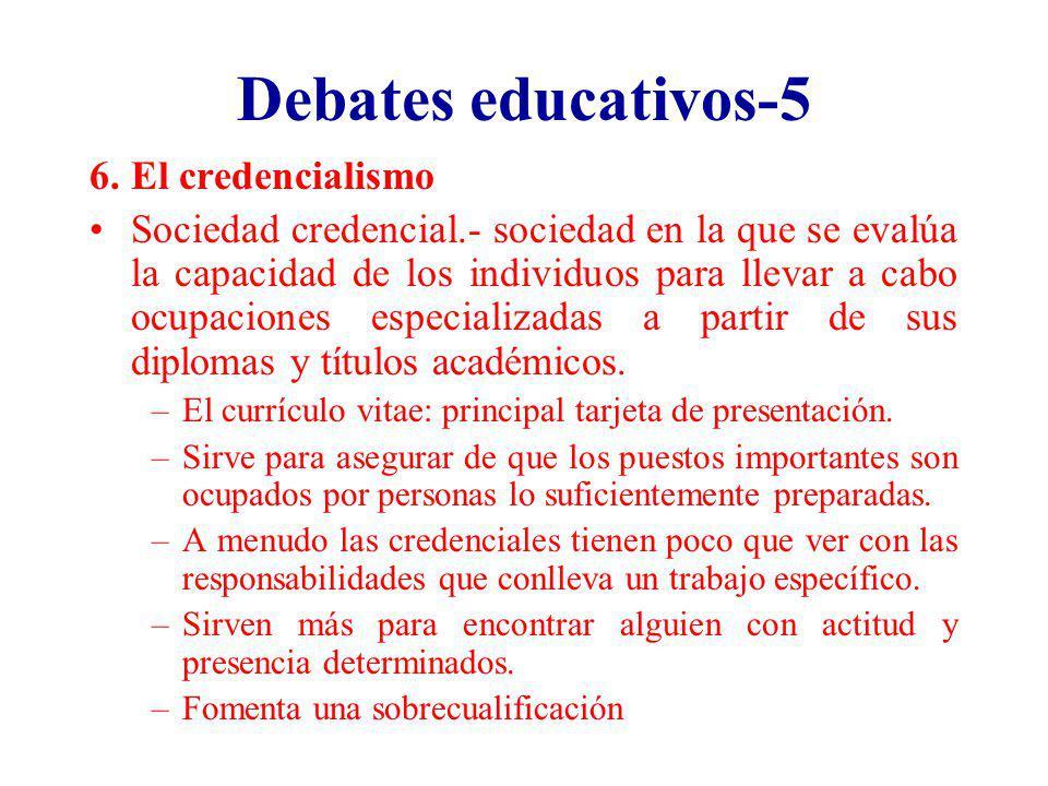 Debates educativos-5 El credencialismo
