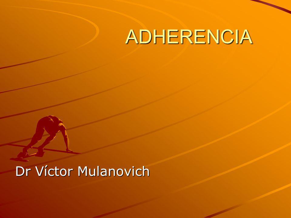 ADHERENCIA Dr Víctor Mulanovich