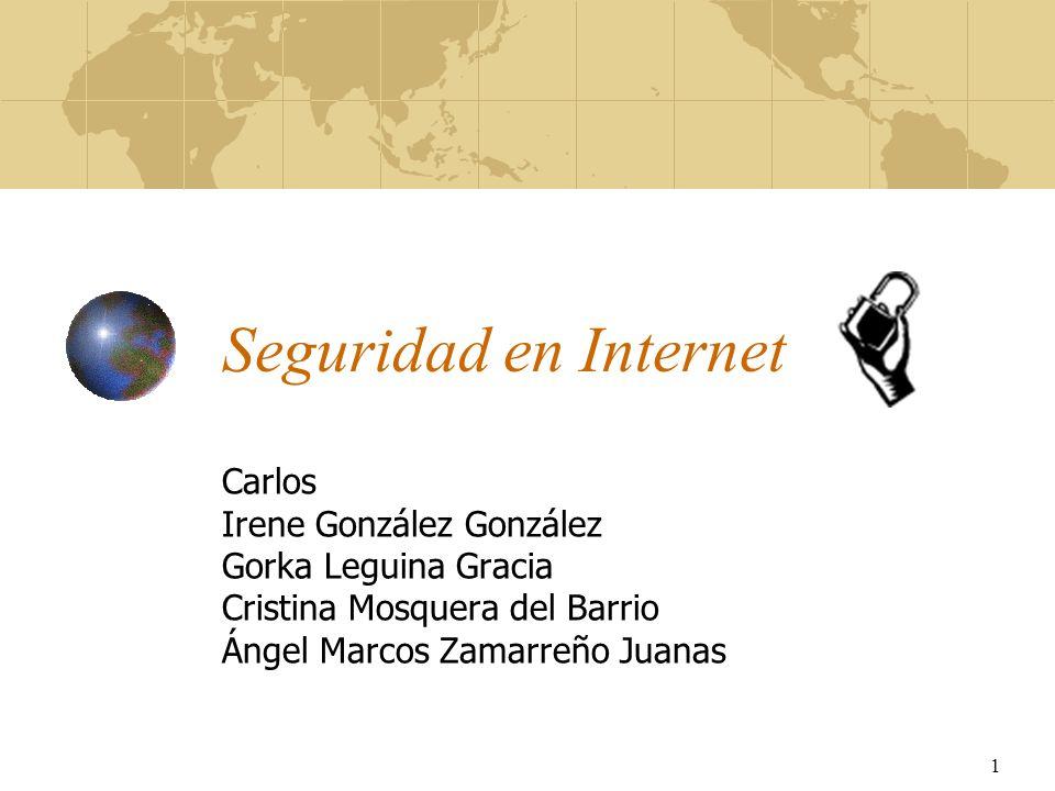 Seguridad en Internet Carlos Irene González González