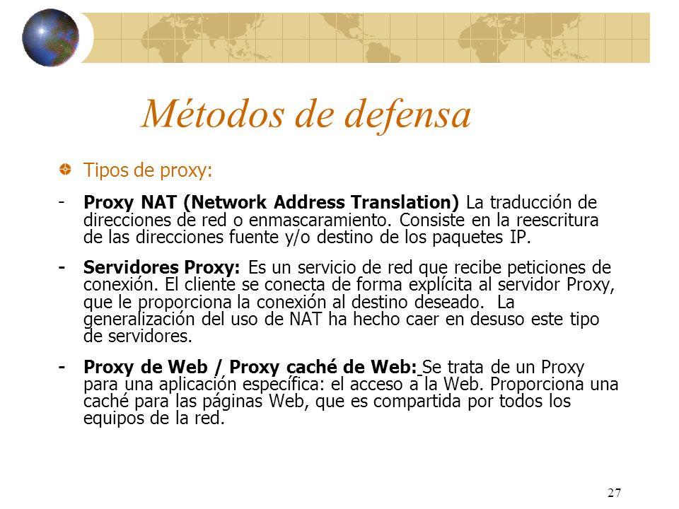 Métodos de defensa Tipos de proxy: