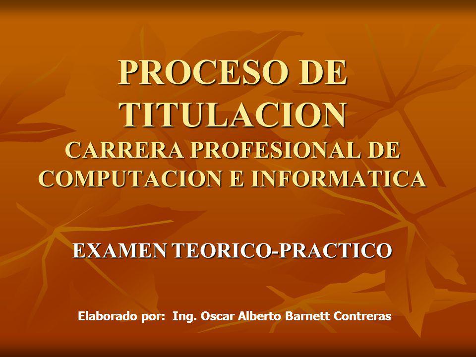PROCESO DE TITULACION CARRERA PROFESIONAL DE COMPUTACION E INFORMATICA